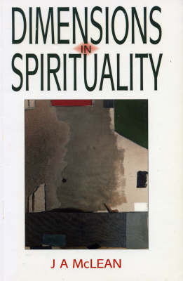 Dimensions in Spirituality by J.A. McLean image