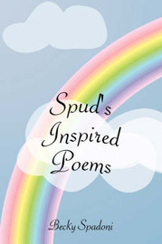 Spud's Inspired Poems by Becky Spadoni image