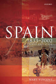 Spain, 1833-2002 by Mary Vincent image