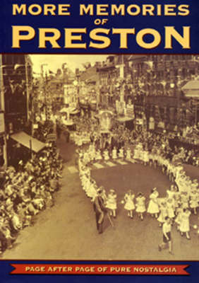More Memories of Preston by Peggy Burns