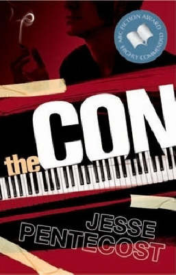 The Con by Jesse Pentecost