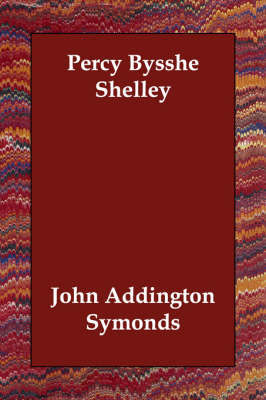 Percy Bysshe Shelley by John Addington Symonds image
