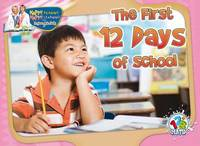 The First 12 Days of School by Dr Jean Feldman image