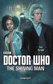 Doctor Who: The Shining Man by Cavan Scott