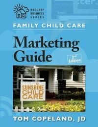Family Child Care Marketing Guide by Tom Copeland