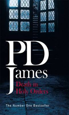 Death in Holy Orders (Adam Dalgliesh #11) by P.D. James