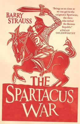 The Spartacus War by Barry Strauss image