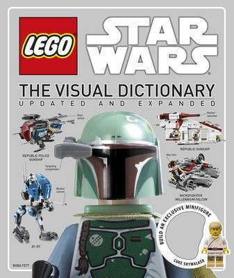 LEGO Star Wars: The Visual Dictionary (Updated and Expanded, incl Minifigure!) by Dorling Kindersley