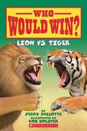 Lion vs. Tiger by Jerry Pallotta
