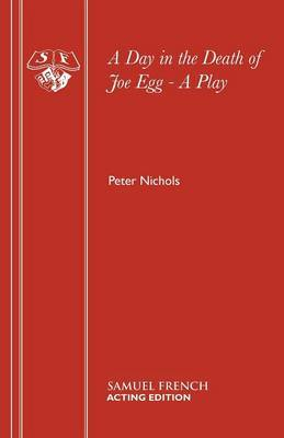 A Day in the Death of Joe Egg by Peter Nichols image