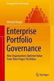 Enterprise Portfolio Governance by Michael Knapp