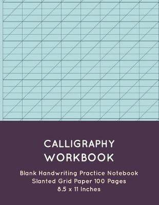 Calligraphy Workbook by Nina Noosita