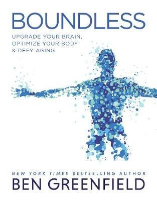 Boundless by Ben Greenfield