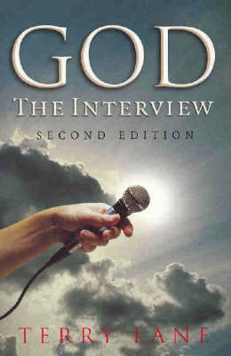 God: The Interview by Terry Lane