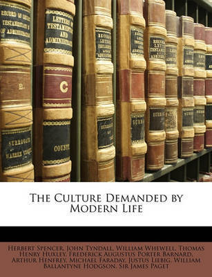 The Culture Demanded by Modern Life by Herbert Spencer