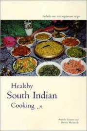 Healthy South Indian Cuisine by Alamelu Vairavan image