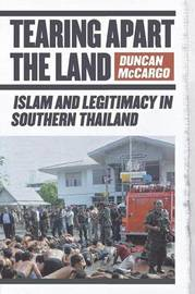 Tearing Apart the Land by Duncan McCargo