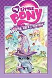My Little Pony Adventures In Friendship Volume 1 by Thom Zahler