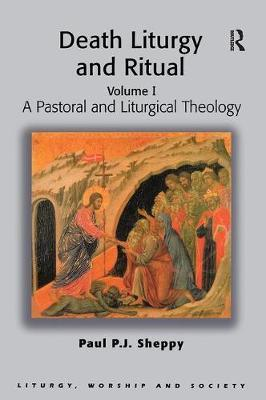 Death, Liturgy and Ritual: Volume I by Paul P.J. Sheppy image