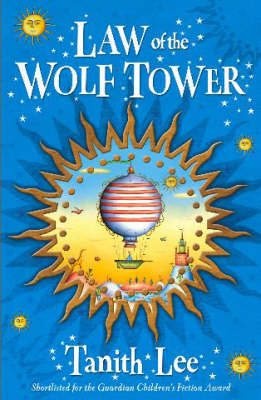 Wolf Tower Sequence: 1: Law Of The Wolf Tower by Tanith Lee image