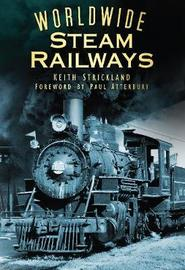 Worldwide Steam Railways by Keith Strickland image