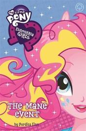 My Little Pony: Equestria Girls: The Mane Event by Perdita Finn