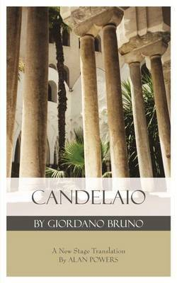 Candelaio by Giordano Bruno by Alan Powers image
