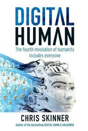 Digital Human by Chris Skinner