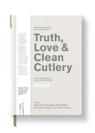 Truth, Love & Clean Cutlery: A New Way of Choosing Where to Eat in the World