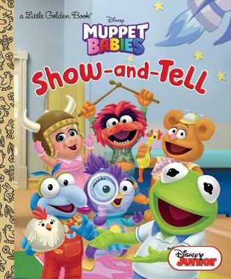 Show-And-Tell (Disney Muppet Babies) by Random House Disney image