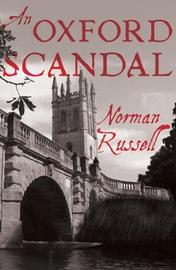 An Oxford Scandal by Norman Russell