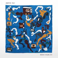 Radio Highlife by AUNTIE FLO