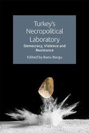Turkey'S Necropolitical Laboratory