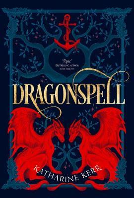 Dragonspell by Katharine Kerr