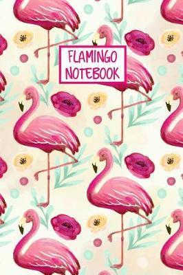 Flamingo Notebook by Flamingo Notebook