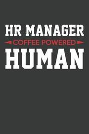 HR Manager Coffee Powered Human by Blue House Press