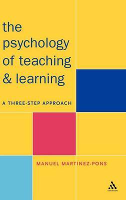 The Psychology of Teaching and Learning by Manuel Martinez-Pons image