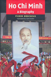 Ho Chi Minh by Pierre Brocheux