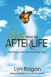 Signs from the Afterlife by Lyn Ragan image