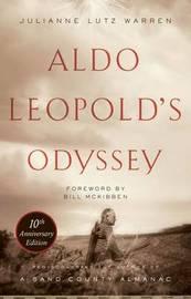 Aldo Leopold's Odyssey, Tenth Anniversary Edition by Julianne Lutz Warren image