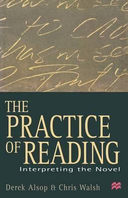 The Practice of Reading by Derek Alsop