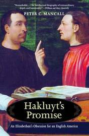 Hakluyt's Promise by Peter C. Mancall image