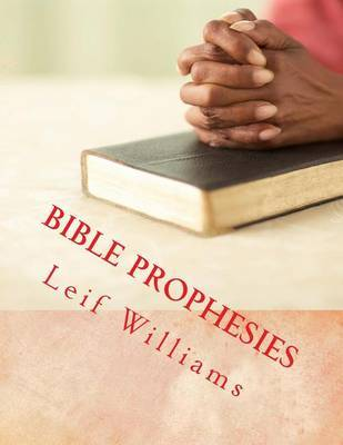 Bible Prophesies by Leif Williams image