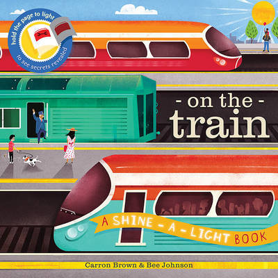 Shine a Light - On the Train by Carron Brown