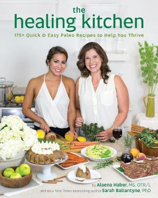 The Healing Kitchen by Alaena Haber