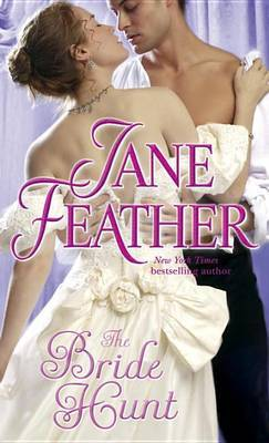 The Bride Hunt by Jane Feather image