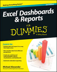 Excel Dashboards and Reports For Dummies by Michael Alexander