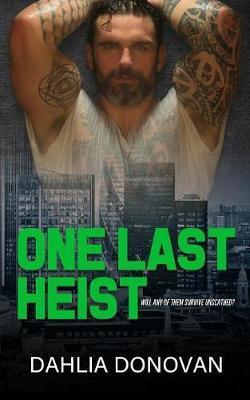 One Last Heist by Dahlia Donovan image
