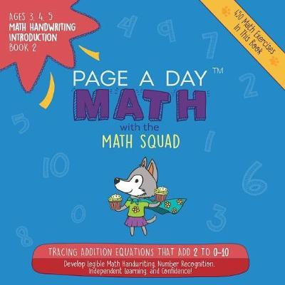 Page a Day Math, Math Handwriting Introduction Book 2 by Janice Auerbach
