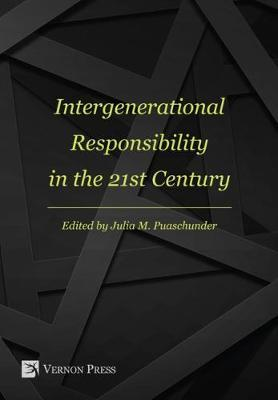 Intergenerational Responsibility in the 21st Century